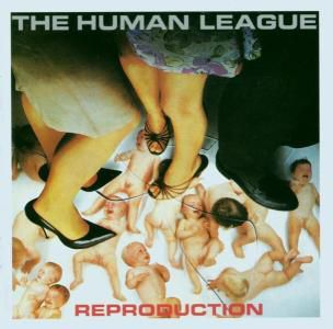 Reproduction, The Human League