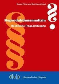 Reproduktionsmedizin: Rechtliche Fragestellungen