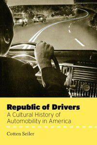 Republic of Drivers, Cotten Seiler
