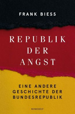 Republik der Angst - Frank Biess pdf epub