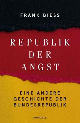 Republik der Angst, Frank Biess