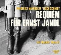 Requiem für Ernst Jandl, 1 Audio-CD, Friederike Mayröcker, Lesch Schmidt