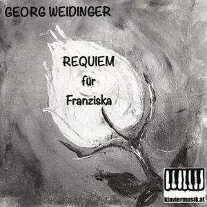 Requiem Für Franziska, Georg Weidinger