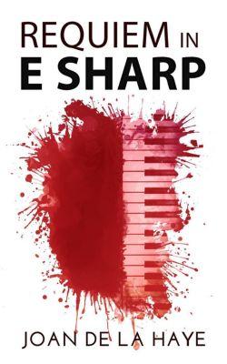 Requiem in E Sharp, Joan De La Haye