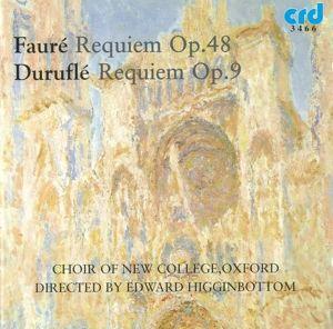 Requiem Op.48/Requiem Op.9, Choir Of New College Oxford, Edward Higginbottom