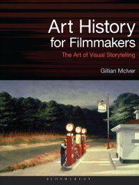 Required Reading Range: Art History for Filmmakers, Gillian McIver
