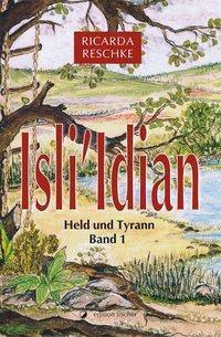 Reschke, R: Isli'Idian - Ricarda Reschke |