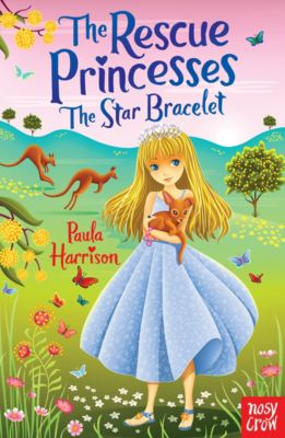 Rescue Princesses: The Star Bracelet, Paula Harrison