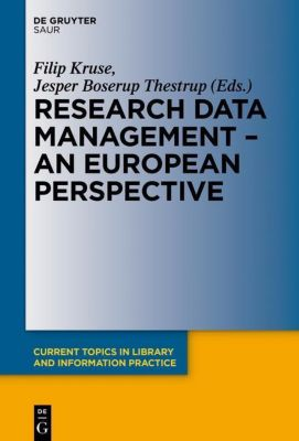 Research Data management - A European perspective, Jesper Boserup Thestrup, Fillip Kruse