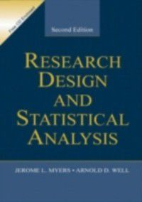 Research Design & Statistical Analysis, Arnold D. Well and Jerome L. Myers