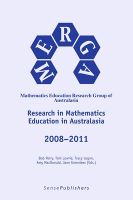 Research in Mathematics Educationin Australasia 2008–2011, Amy MacDonald, Bob Perry, Jane Greenlees, Tom Lowrie, Tracy Logan