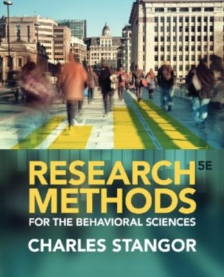 Research Methods for the Behavioral Sciences, Charles Stangor