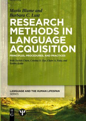 Research Methods in Language Acquisition, Barbara Lust, Maria Blume