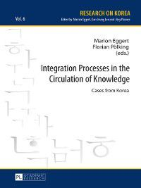 Research On Korea: Integration Processes in the Circulation of Knowledge
