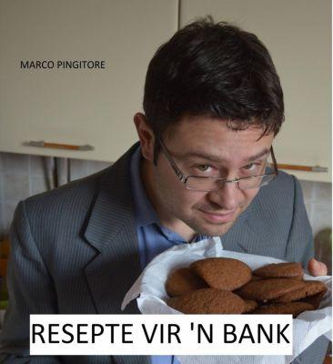 Resepte vir 'n bank, Marco Pingitore