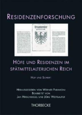 Residenzenforschung: Bd.15/3 Höfe und Residenzen im spätmittelalterlichen Reich