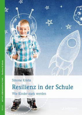 Resilienz in der Schule, Simone Kriebs