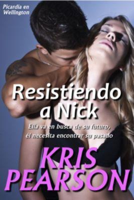 Resistiendo a Nick, Kris Pearson