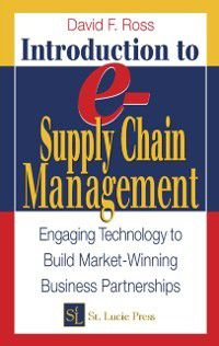 Resource Management: Introduction to e-Supply Chain Management, David Frederick Ross