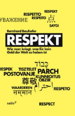 Respekt, Bernhard Bauhofer