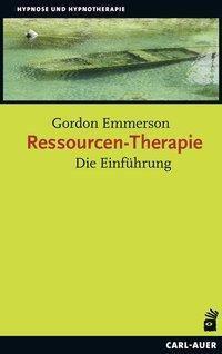 Ressourcen-Therapie - Gordon Emmerson |