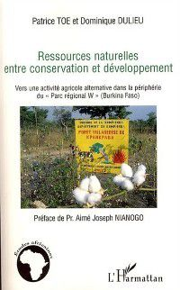 Ressources naturelles entre conservation, Toe Dulieu