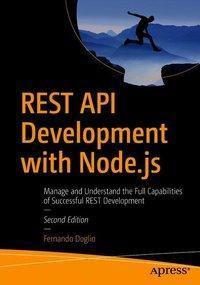 REST API Development with Node.js, Fernando Doglio