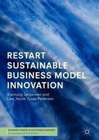 RESTART Sustainable Business Model Innovation, Sveinung Jørgensen, Lars Jacob Tynes Pedersen