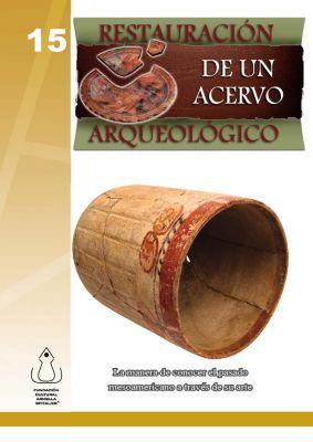 Restauración de un Acervo Arqueológico, Fundación Cultural Armella Spitalier