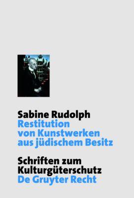 Restitution von Kunstwerken aus jüdischem Besitz, Sabine Rudolph