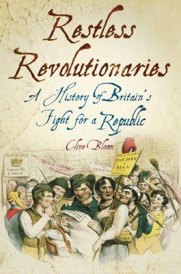 Restless Revolutionaries, Clive Bloom