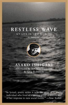Restless Wave, Ayako Tanaka Ishigaki