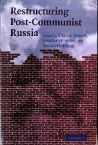 Restructuring Post-Communist Russia