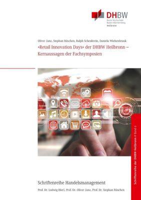»Retail Innovation Days« der DHBW Heilbronn, Oliver Janz, Ralph Scheubrein, Daniela Wiehenbrauk, Stephan Rüschen