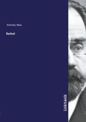 Rethel - Max Schmid |