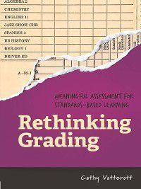 Rethinking Grading, Cathy Vatterott