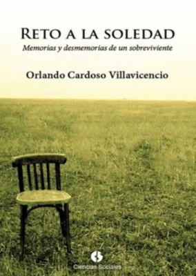 Reto a la soledad, Orlando Cardoso Villavicencio