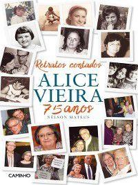 Retratos Contados Alice Vieira 75 Anos, Nélson Mateus