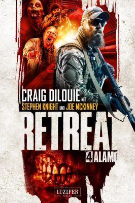 Retreat: Alamo - Craig DiLouie  