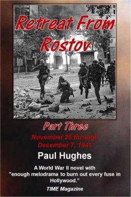 Retreat From Rostov Part Three, Paul Hughes