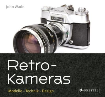 Retro-Kameras - John Wade |