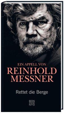 Rettet die Berge - Reinhold Messner |