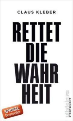 Rettet die Wahrheit!, Claus Kleber