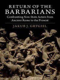 Return of the Barbarians, Jakub Grygiel