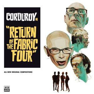 Return Of The Fabric Four (Vinyl), Corduroy