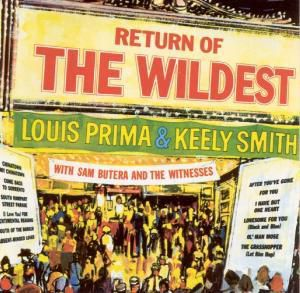 Return Of The Wildest, Louis Prima, Keely Smith