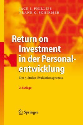 Return on Investment in der Personalentwicklung, Jack J. Phillips, Frank C. Schirmer