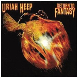 Return To Fantasy, Uriah Heep