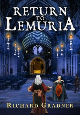 Return to Lemuria, Richard Gradner
