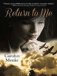 Return to Me, Carolyn Menke